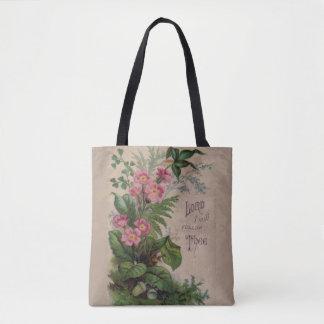 Prière florale vintage je suivrai Thee Tote Bag
