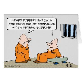 prisonniers fédéraux de directive de conformité carte de vœux