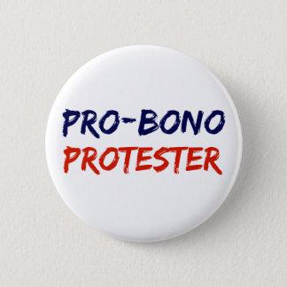 Pro-Bono bouton de résistance de protestataire Badges