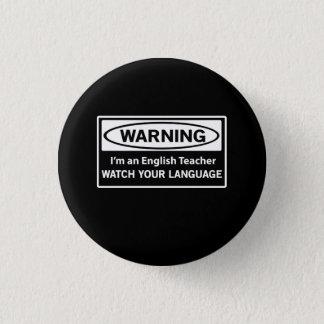 Professeur d'Anglais d'avertissement Badges