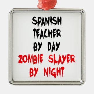 Professeur d'Espagnol de tueur de zombi Ornement Carré Argenté