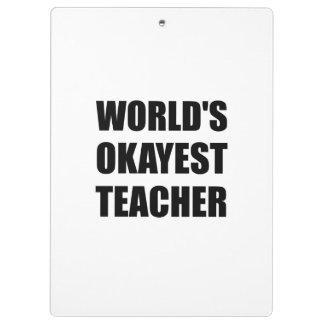 Professeur d'Okayest des mondes