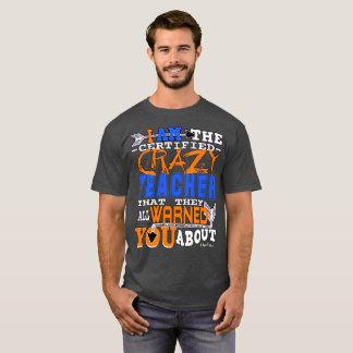 Professeur fou certifié drôle t-shirt