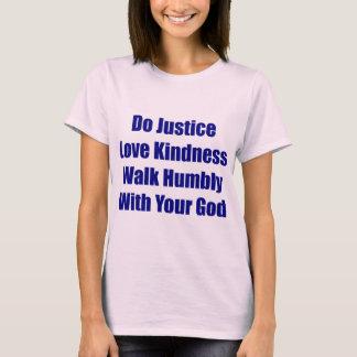 Promenade humblement avec votre pièce en t de Dieu T-shirt