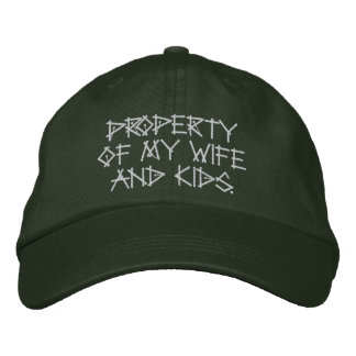 Propriété de mon épouse et gosses casquette brodée