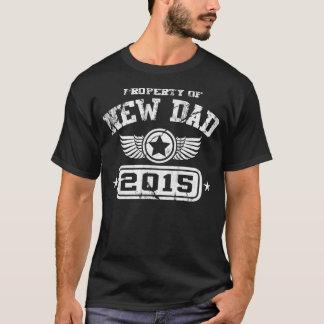 Propriété du nouveau papa 2015 t-shirt