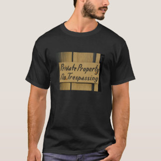 Propriété privée - aucun T-shirt de infraction