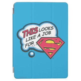 Protection iPad Air Ceci ressemble à un travail pour Superman