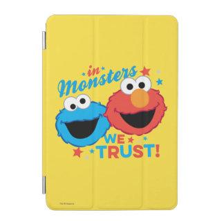 Protection iPad Mini Dans les monstres nous faisons confiance !
