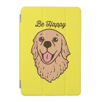 Protection iPad Mini Soyez heureux avec le golden retriever mignon