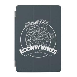 PROTECTION iPad MINI TUNES™ LOONEY QUI EST TOUS LES GENS ! ™