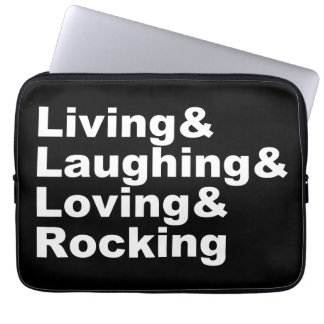 Protection Pour Ordinateur Portable Living&Laughing&Loving&ROCKING (blanc)