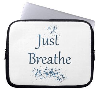 Protection Pour Ordinateur Portable Respirez juste