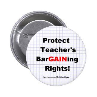 Protégez les droits de négociation du professeur badge rond 5 cm