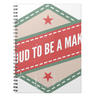 Proud to be a Maker vintage logo Carnet