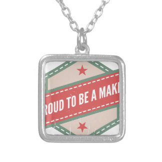 Proud to be a Maker vintage logo Collier