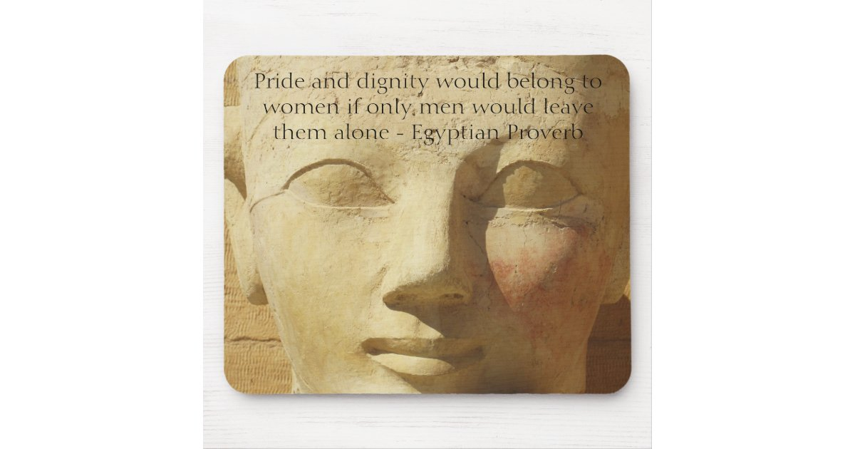 Proverbe gyptien au sujet des femmes tapis de souris zazzle for Surface minimum bureau code du travail