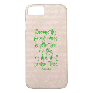 Psaumes : Lovingkindness plus grand que mon vers Coque iPhone 7
