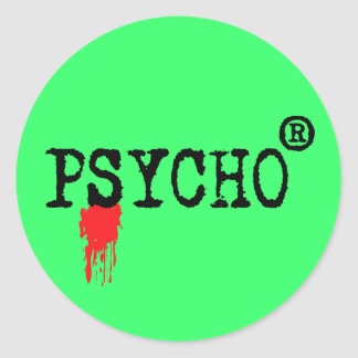 Psychopathe enregistré sticker rond
