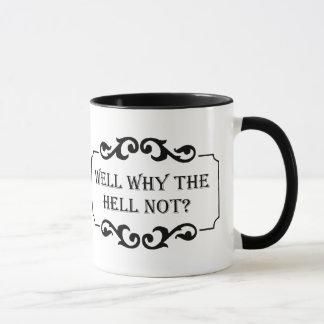 Puits pourquoi pas citation d'humour mug