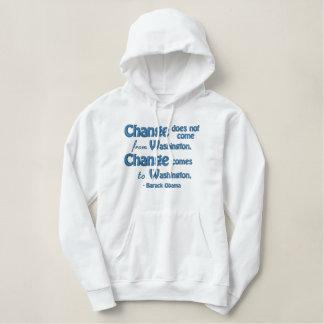 Pull À Capuche Brodé La citation du Président Barack Obama, changement