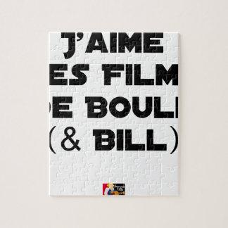 Puzzle J'aime les Films de Boule (& Bill) - Jeux de Mots