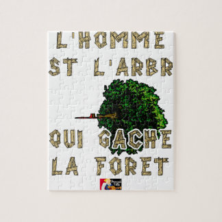 Puzzle L'Homme est l'Arbre qui Gâche la Forêt