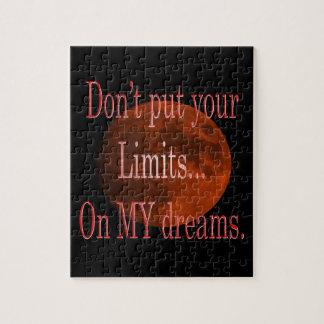 Puzzle Ne mettez pas vos limites sur mon rêve
