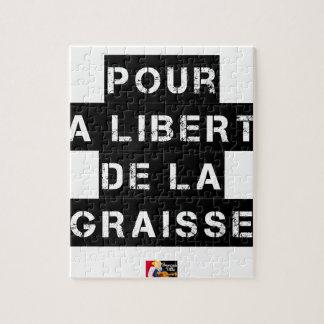 Puzzle Pour la LIBERTÉ DE LA GRAISSE - Jeu de mots