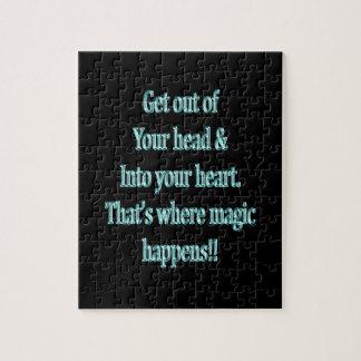 Puzzle Sortez de votre tête et dans votre coeur