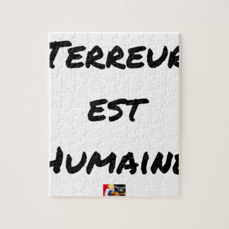 Puzzle TERREUR EST HUMAINE - Jeux de mots- Francois Ville