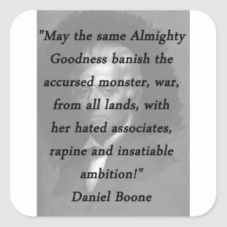Qualité toute-puissante - Daniel Boone Sticker Carré