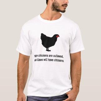 Quand des poulets sont proscrits t-shirt