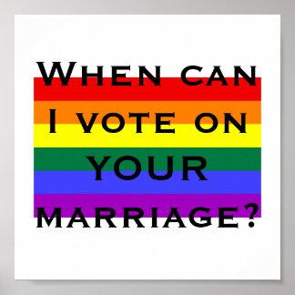 Quand est-ce que je peux voter sur VOTRE mariage ? Poster