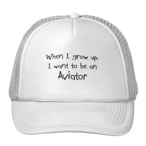 Quand je me grandis voulez être un aviateur casquette de camionneur