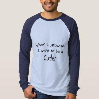 Quand je me grandis voulez être un coutelier t-shirts