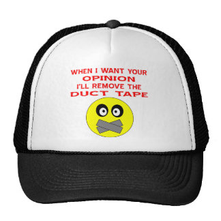 Quand je veux votre avis j'enlèverai le ruban adhé casquette
