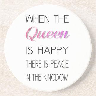 Quand la Reine est heureuse - drôle citez Dessous De Verre En Grès