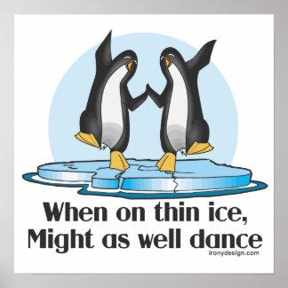 Quand sur les pingouins drôles de glace mince poster