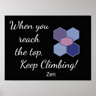Quand vous atteignez le dessus - citation de zen - poster