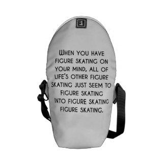 Quand vous avez le patinage artistique sur votre sacoche