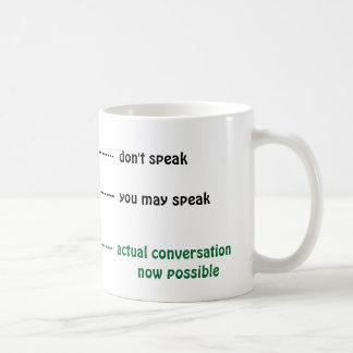 Quand vous pouvez me parler la tasse de café