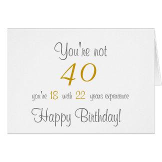 Quarantième carte de voeux drôle d'anniversaire