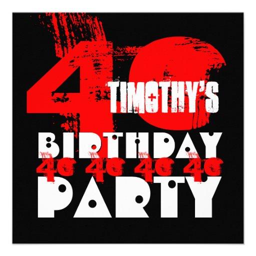 Quarantième fête d'anniversaire de NOIR ROUGE 40 a Invitations