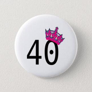 quarantième Princesse d'anniversaire Badge