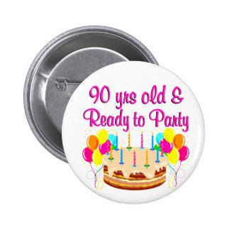 quatre-vingt-dixième FILLE de PARTIE Badge