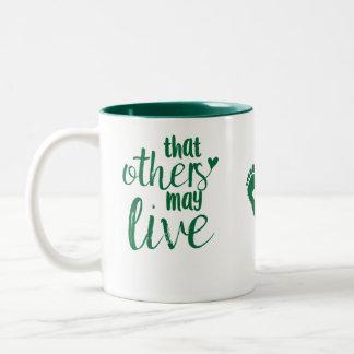 Que d'autres peuvent vivre tasse