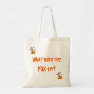 Que le renard fait-il disent-ils ? Sac