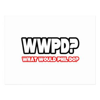 Que Phil ferait-il ? (WWPD ?) Carte Postale