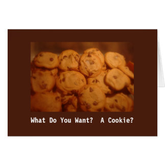 Que voulez-vous ?  Un biscuit ? Carte de Congrats